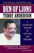 Den of Lions: A Startling Memoir of Survival and Triumph