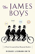 James Boys A Novel Account of Four Desperate Brothers