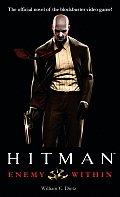 Enemy Within (Hitman) by William C. Dietz