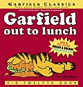 Garfield Out to Lunch: His Twelfth Book