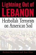 Lightning Out Of Lebanon Hezbollah Terro