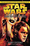 Star Wars Labyrinth of Evil (Star Wars: Episode III)
