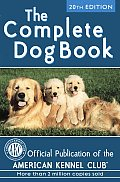 Complete Dog Book 20TH Edition