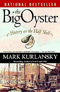 The Big Oyster: History on the Half Shell Cover