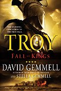 Fall Of Kings (Troy) by David Gemmell