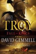 Fall Of Kings (Troy) by David Gemmell