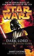 The Rise of Darth Vader (Star Wars: Dark Lord) Cover