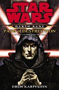 Darth Bane: Path of Destruction: A Novel of the Old Republic (Star Wars) Cover