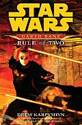 Rule of Two: A Novel of the Old Republic (Star Wars: Darth Bane (Hardcover)) Cover