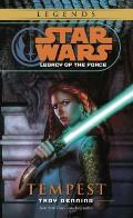 Star Wars: Legacy of the Force #03: Tempest