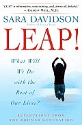 Leap What Will We Do with the Rest of Our Lives