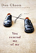 You Remind Me of Me: A Novel