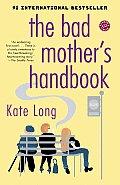 Bad Mothers Handbook
