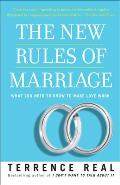 The New Rules of Marriage: What You Need to Know to Make Love Work Cover