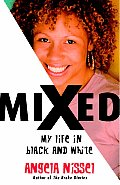 Mixed: My Life in Black and White Cover