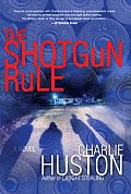 The Shotgun Rule: A Novel Cover