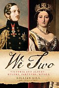 We Two Victoria & Albert Rulers Partners Rivals