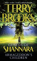 Armageddon's Children (Genesis Of Shannara) by Terry Brooks