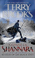Bearers Of The Black Staff: Legends Of Shannara by Terry Brooks