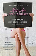 Mine Are Spectacular!: A Novel Cover