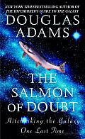 The Salmon of Doubt: Hitchhiking the Galaxy One Last Time Cover