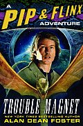 Trouble Magnet pip & Flinx 12