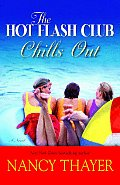 Hot Flash Club Chills Out