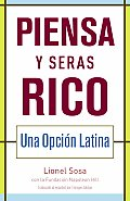 Piense y Hagase Rico: Una Eleccion Latina