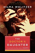 Doctors Daughter A Novel by the Bestselling Author of Hearts