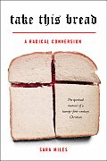 Take This Bread: A Radical Conversion Cover
