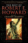Crimson Shadows Best Of Robert E Howard