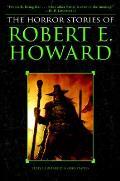 Horror Stories of Robert E Howard