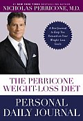 The Perricone Weight-Loss Diet Personal Journal: A Simple 3-Part Plan to Lose the Fat, the Wrinkles, and the Years