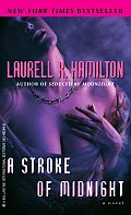 A Stroke Of Midnight by Laurell K. Hamilton