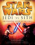 Jedi Vs. Sith: The Essential Guide to the Force (Star Wars) Cover