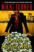Forever a Hustler's Wife (Nikki Turner Original)