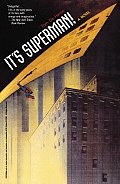 It's Superman!: A Novel Cover