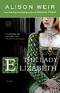 The Lady Elizabeth (Random House Reader's Circle) Cover
