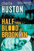 Half The Blood Of Brooklyn Joe Pitt