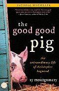Good Good Pig The Extraordinary Life of Christopher Hogwood