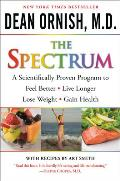 Spectrum A Scientifically Proven Program to Feel Better Live Longer Lose Weight & Gain Health With DVD
