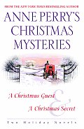 Anne Perrys Christmas Mysteries Two Holiday Novels