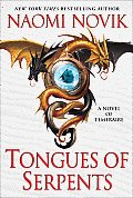 Tongues of Serpents Temeraire 6