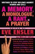 Memory A Monologue A Rant & A Prayer