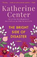 Bright Side Of Disaster