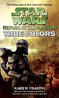 True Colors (Star Wars: Republic Commando) Cover