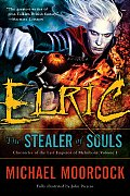 Elric: The Stealer of Souls (Chronicles of the Last Emperor of Melnibone #01) Cover