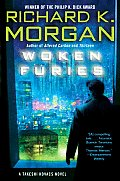 Woken Furies (Takeshi Kovacs Novels)