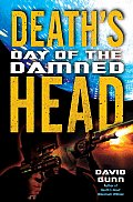 Deaths Head Day Of The Damned Book 3