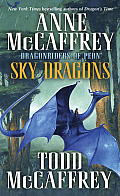Sky Dragons: Dragonriders of Pern (Dragonriders of Pern)
